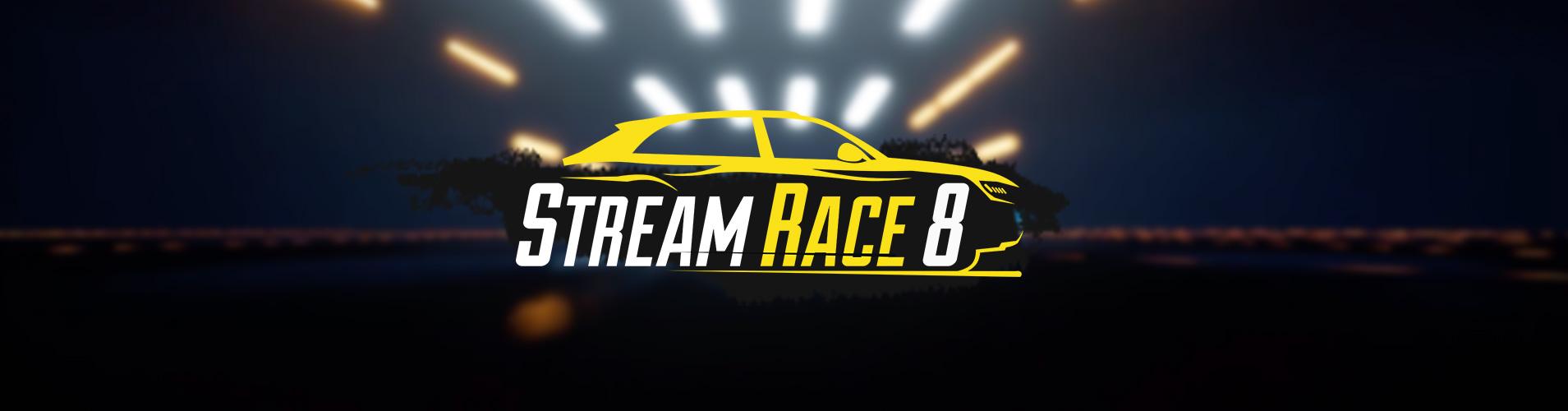 Стримерская гонка Stream Race 8 – ФИНАЛ